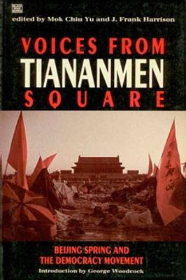 Voices from Tiananmen Square: Beijing Spring and the Democracy Movement (Paperback)