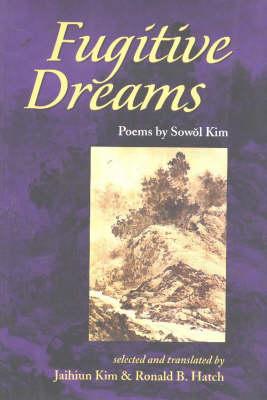 Fugitive Dreams: Poems (Paperback)