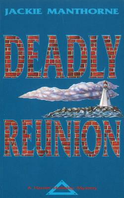 Deadly Reunion: A Harriet Hubbley Mystery (Paperback)