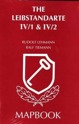 The Leibstandarte: v.4 Pt.1 (Hardback)