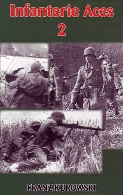 Infantry Aces 2 (Hardback)
