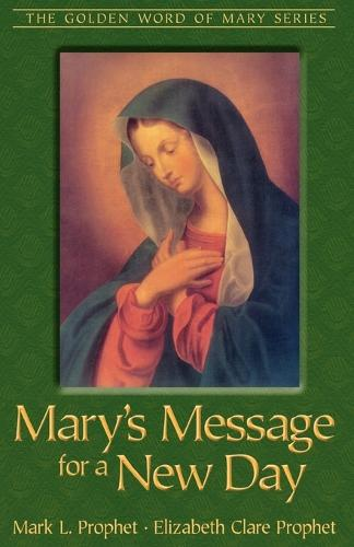 Mary's Message for A New Day (Paperback)