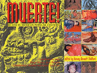 Muerte!: Death in Mexican Popular Culture (Paperback)