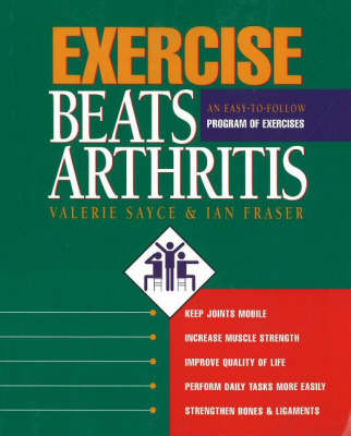 Exercise Beats Arthritis: An Easy-to-Follow Program of Exercises (Paperback)