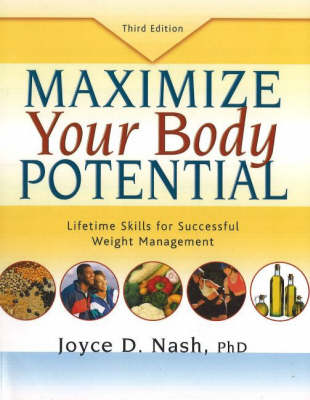 Maximize Your Body Potential: Lifetime Skills for Successful Weight Management (Paperback)