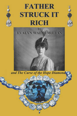 Father Struck It Rich and the Curse of the Hope Diamond (Paperback)