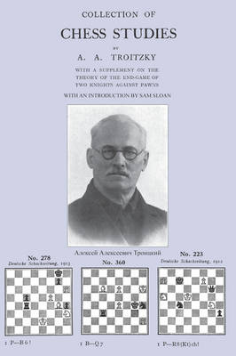 Collection of Chess Studies by Troitzky (Paperback)