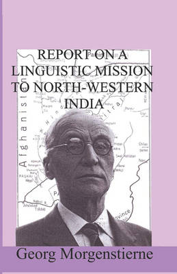 Report on a Linguistic Mission to North-Western India (Paperback)