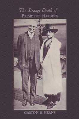 The Strange Death of President Harding (Paperback)