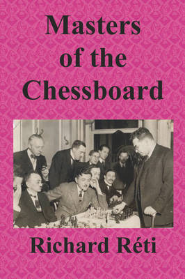 Masters of the Chessboard (Paperback)