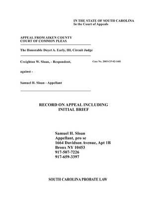 South Carolina Probate Law: Creighton Sloan Vs. Sam Sloan (Paperback)