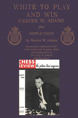 White to Play and Win Plus Simple Chess (Paperback)