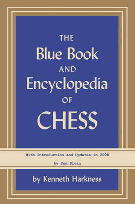 The Blue Book and Encyclopedia of Chess (Paperback)