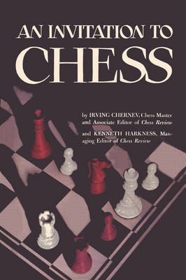 An Invitation to Chess: A Picture Guide to the Royal Game (Paperback)