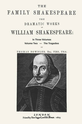 The Family Shakespeare, Volume Two, The Tragedies (Paperback)