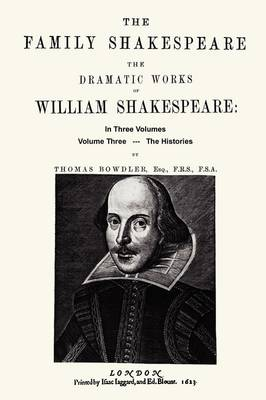 The Family Shakespeare, Volume Three, The Histories (Paperback)