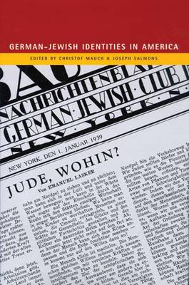 German-Jewish Identities in America (Hardback)
