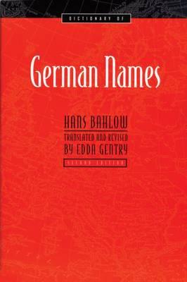 Dictionary of German Names (Paperback)