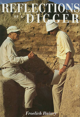 Reflections of a Digger: Fifty Years of World Archaeology (Hardback)