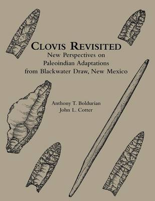 Clovis Revisited: New Perspectives on Paleoindian Adaptations from Blackwater Draw, New Mexico (Paperback)