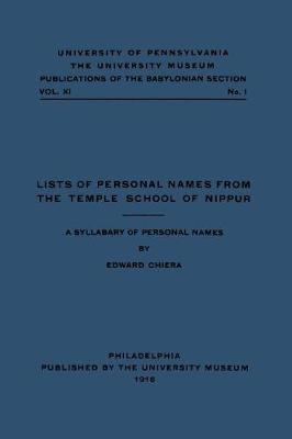 Lists of Personal Names from the Temple School of Nippur: A Syllabary of Personal Names (Hardback)