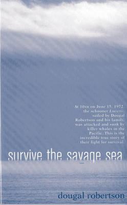 Survive the Savage Sea (Paperback)