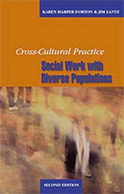 Cross-Cultural Practice: Social Work with Diverse Populations (Paperback)