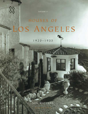 Houses of Los Angeles 1885-1936: 1920-1936: Urban Domestic Architecture v. 2 (Hardback)