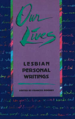 Our Lives: Lesbian Personal Writings (Paperback)