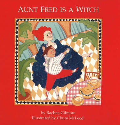 Aunt Fred is a Witch (Paperback)