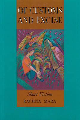 Of Customs and Excise: Short Fiction (Paperback)