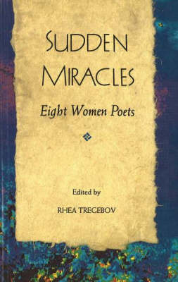 Sudden Miracles: Eight Women Poets (Paperback)