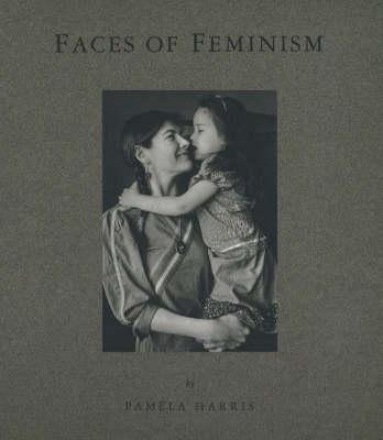 Faces of Feminism: Photo Documentation (Paperback)