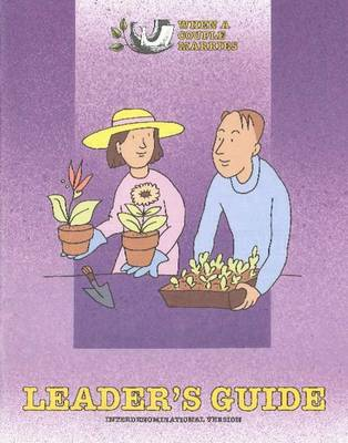 When a Couple Marries Leader's Guide: Interdenominational Version (Paperback)
