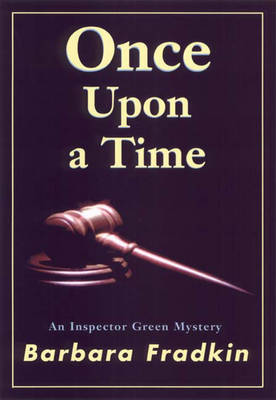 Once Upon a Time: An Inspector Green Mystery - An Inspector Green Mystery 2 (Paperback)