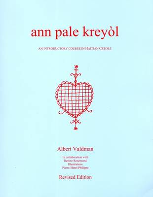 Ann Pale Kreyol: An Introductory Course in Haitian Creole - With Creole-English Glossary (Paperback)