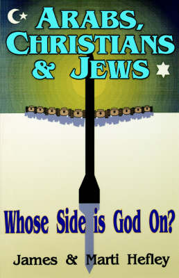 Arabs, Christians & Jews (Paperback)