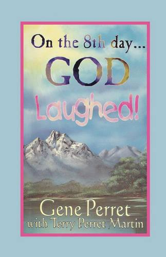 On the 8th Day ... God Laughed! (Paperback)