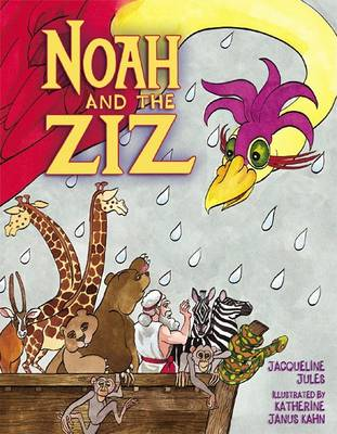 Noah and the Ziz (Hardback)