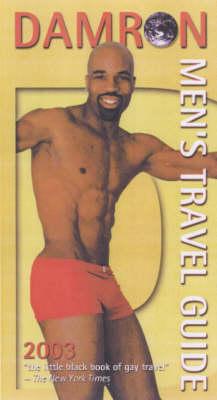Damron Men's Travel Guide 2003 (Paperback)
