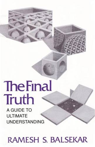 Final Truth: A Guide to Ultimate Understanding (Paperback)