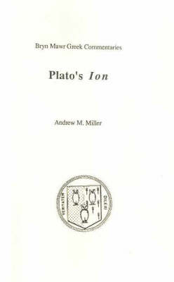 Ion: Text in Greek, Commentary in English (Paperback)