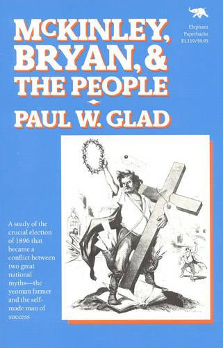McKinley, Bryan and the People (Paperback)