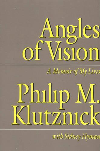 Angles of Vision: A Memior of My Lives (Hardback)