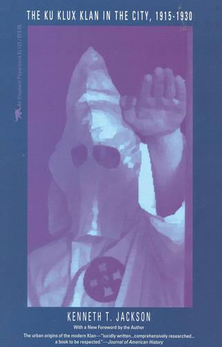 The Ku Klux Klan in the City, 1915-1930 (Paperback)