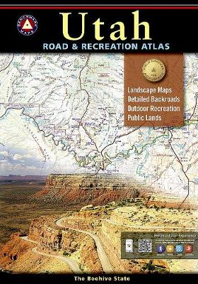 Benchmark Utah Road & Recreation Atlas, 5th Edition: State Recreation Atlases (Paperback)