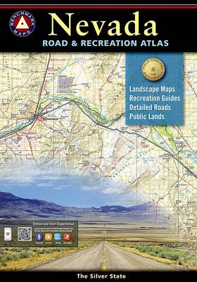 Benchmark Nevada Road & Recreation Atlas, 3rd Edition: State Recreation Atlases (Paperback)
