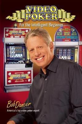 Video Poker for the Intelligent Beginner (Paperback)