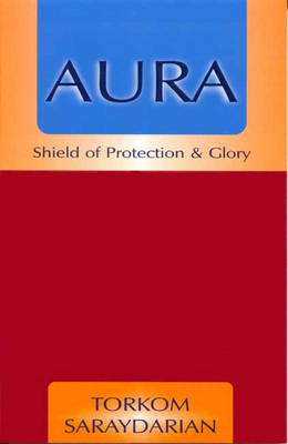 Aura: Shield of Protection and Glory (Paperback)