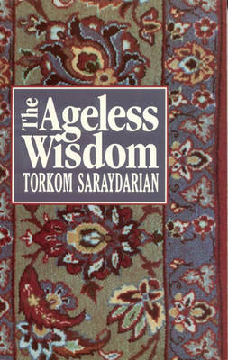 The Ageless Wisdom (Paperback)